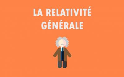 Vidéo sur la relativité générale